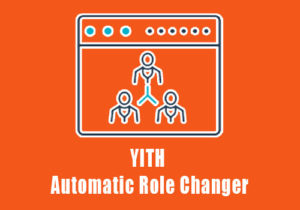 YITH Automatic Role Changer